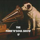 THE FUNK'N'SOUL SHOW 17