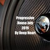 Progressive House July 2019 By Deep Heart