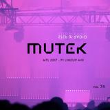 STEP 01 . 074 . 03.30.2017 -- MUTEK MTL Phase 01 '17 --