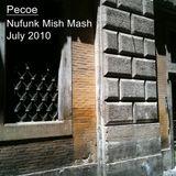 Pecoe - Nufunk Mish Mash Mix July 2010