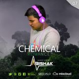 CHEMICAL ROMAN EP 07 - GUEST MIX BY ABISHAK