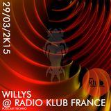 Dj Willys - K1 Résistance Crew - @ radio klub france podcast 2015-03-29