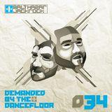 Demanded By The Dancefloor 034 with Balthazar & JackRock