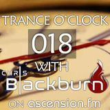 Chris Blackburn - Trance O'Clock 018