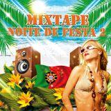 Mixtape Portugal Noite De Festa 2 By Dj Mika