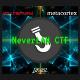 Neverlan CTF 2018 Live mix Feat: s7a73farm & Metacortex