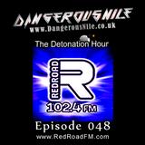 DangerousNile - The Detonation Hour Red Road FM Episode 048 (07/08/2015)