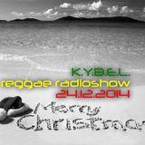 K.Y.B.E.L. REGGAE RadioShow 24.12.2014