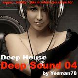 DEEP SOUND 04 (Robin Schulz, F Yates, Lost Frequencies, Janieck Devy, Calvin Harris, rihanna)