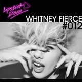 LIPSTICK DISCO EXCLUSIVE MIXTAPE #012 - WHITNEY FIERCE