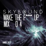 Wake The F*** Up NM 4 // HOUSE MIX //