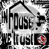 IN HOUSE WE TRUST VOL. 3