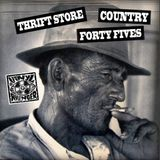 SMELLY & SCRATCHY COUNTRY THRIFT STORE 45s!