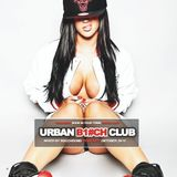 URBAN BITCH CLUB - CLUB TOUR PODCAST - Vol.7 Oktober 2K16
