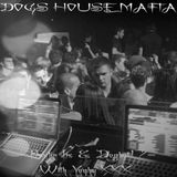 ".:: In the air No: 004 ""Dogs House Mafia Live"" Paul Inc. & DogBot17 ::."