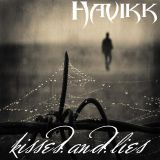 Havikk - Kisses and Lies (dj mix)