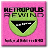 Retropolis Rewind On That Modern Rock Show - I