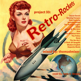 project 33: Retro-Rockets