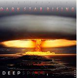 D E E P : S P A C E 1 - Dark Star Rising