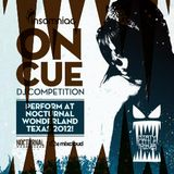 Insomniac's On Cue DJ Competition w/ Dirty Little Thieves