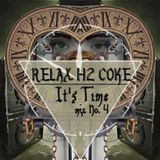 Relax H2 Coke - It's Time (mix no.4)