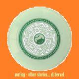 Surfing + other stories... - dj dervel