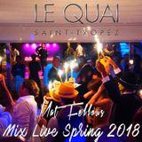 Mat Fellous-Mix Live Quai Saint-Tropez Spring 2018