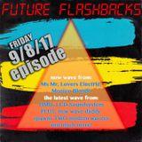 FUTURE FLASHBACKS September 8, 2017 episode