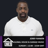 Jerry Rankin - Global House and Garage Music Show 07 JUL 2019