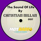 THE SOUND OF LIFE BY CHΓISTIΛΠ ΠILLΛΠ (MDT RADIO) PROGRAMA 001