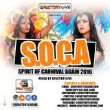 "SOCA 2016 ""Spirit Of Carnival Again"" Mixed by GfactoryLive"