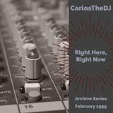 Archive Series: Right Here, Right Now (February 1999)