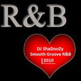 Smooth Groove R&B - DJ ShaDooZy