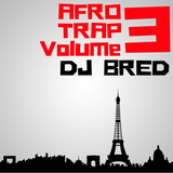 Session Afro Trap #3 by Dj Bred