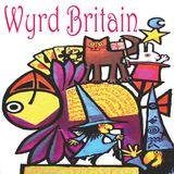 Wyrd Britain 6