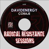 davidenergy - Coraje (Radical Resistance Sessions 2011)