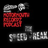 The Speed Freak - Motormouth Podcast Industrial Crossbreed 10-2015