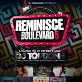 DJ TopDonn Presents - Reminisce Boulevard Vol. 5