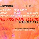 Radoslav Dimitrov b2b Elenko @ Nutone :: ROBOLOCO Sat 01 June :: Тhe Kids Want Techno