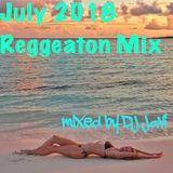 July 2018 Reggeaton Mix