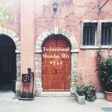 Twistedsoul Monday Mix #144