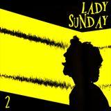 Lady Sunday - 2