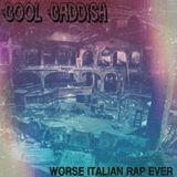 djcoolcaddish-worse italian shitty rapper compilation