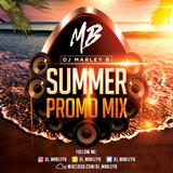 DJ Marley B | Summer Promo Mix