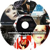 November 2007 Massive Ronyplay DJ Mix