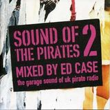 Sound Of The Pirates 2 mixed by Ed Case