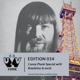 UV Funk 014: Conny Plank Special with Roedelius und esclé