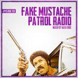 FAKE MUSTACHE PATROL RADIO 03 mixed by ALEX EDGE