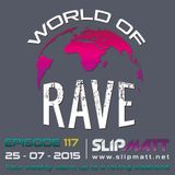 Slipmatt - World Of Rave #117