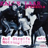 MR. LAZ presents KALLE LAAR - Auf Streife mit Hotzenplotz
